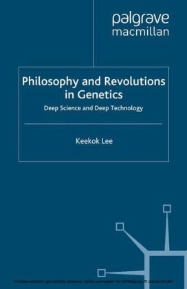 Philosophy and Revolutions in Genetics