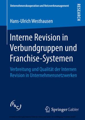 Interne Revision in Verbundgruppen und Franchise-Systemen