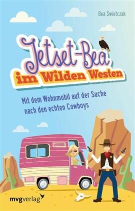 Jetset-Bea im Wilden Westen