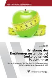 Erhebung des Ernährungszustandes bei (onkologischen) PatientInnen