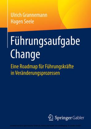 Führungsaufgabe Change