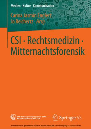 CSI - Rechtsmedizin - Mitternachtsforensik