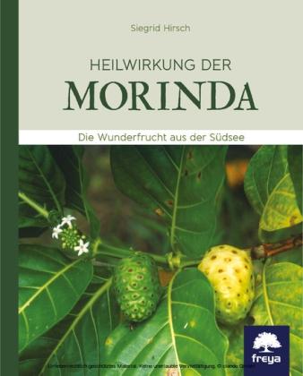 Heilwirkung der Morinda