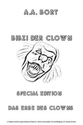 Bibzi der Clown Das Erbe des Clowns Special Edition