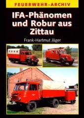 IFA-Phänomen & Robur aus Zittau