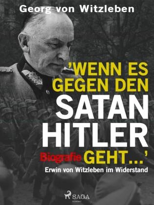 Wenn es gegen den Satan Hitler geht ...