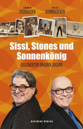 Sissi, Stones und Sonnenkönig