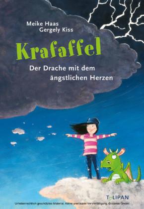 Krafaffel - Der Drache mit dem ängstlichen Herzen