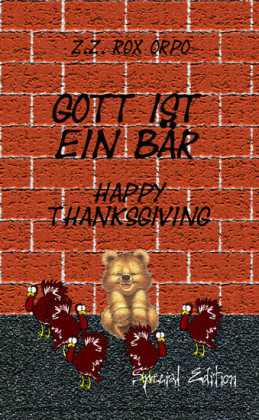 Gott ist ein Bär Happy Thanksgiving Special Edition