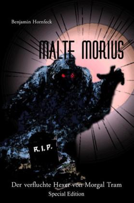 Malte Morius Der verfluchte Hexer von Morgal Tram Special Edition