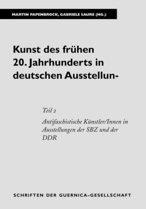 Kunst des frühen 20. Jahrhunderts in deutschen Ausstellungen. Eine kommentierte Bibliographie