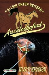 Arschlochpferd - Allein unter Reitern Cover