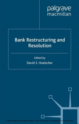 Bank Restructuring and Resolution
