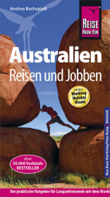 Reise Know-How Reiseführer Australien - Reisen & Jobben mit dem Working Holiday Visum