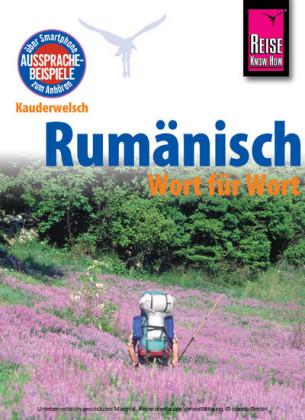 Reise Know-How Kauderwelsch Rumänisch - Wort für Wort: Kauderwelsch-Sprachführer Band 52
