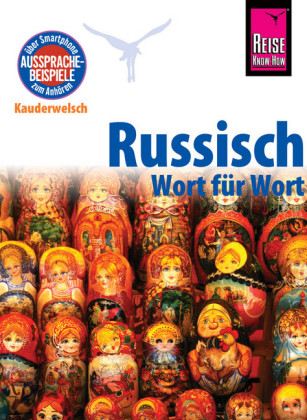Russisch - Wort für Wort: Kauderwelsch-Sprachführer von Reise Know-How