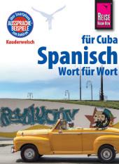 Spanisch für Cuba - Wort für Wort