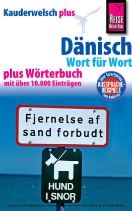 Reise Know-How Sprachführer Dänisch - Wort für Wort plus Wörterbuch: Kauderwelsch Band 43+