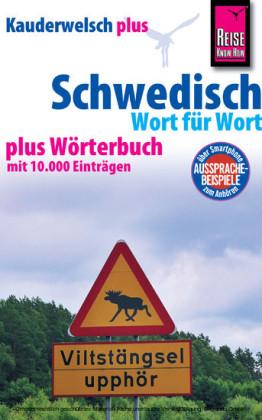 Reise Know-How Sprachführer Schwedisch - Wort für Wort plus Wörterbuch: Kauderwelsch Band 28+
