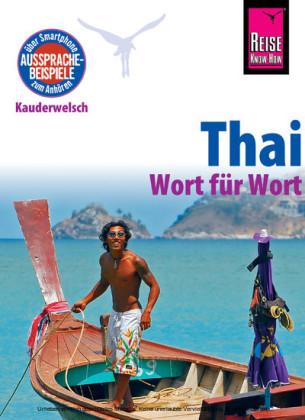 Reise Know-How Sprachführer Thai - Wort für Wort: Kauderwelsch-Band 19