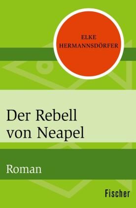 Der Rebell von Neapel