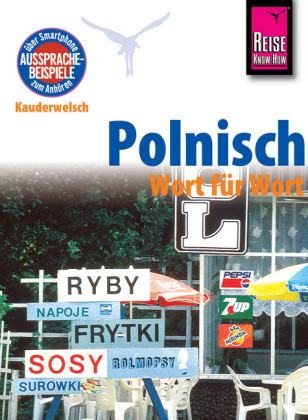 Reise Know-How Sprachführer Polnisch - Wort für Wort: Kauderwelsch-Band 35