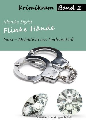 Nina - Detektivin aus Leidenschaft: Flinke Hände