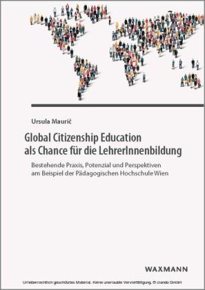 Global Citizenship Education als Chance für die LehrerInnenbildung