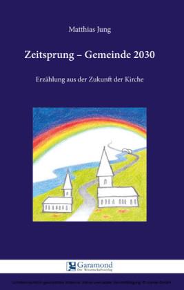 Zeitsprung - Gemeinde 2030