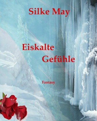 Eiskalte Gefühle