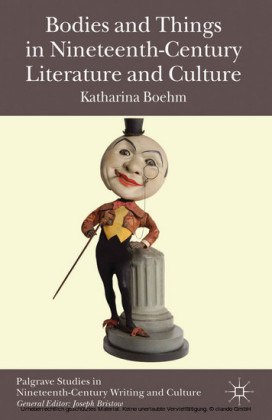 Bodies and Things in Nineteenth-Century Literature and Culture