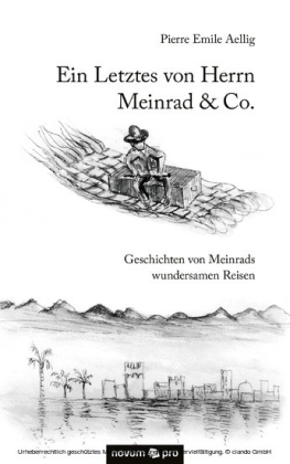 Ein Letztes von Herrn Meinrad & Co.