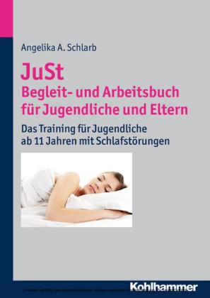 JuSt - Begleit- und Arbeitsbuch für Jugendliche und Eltern