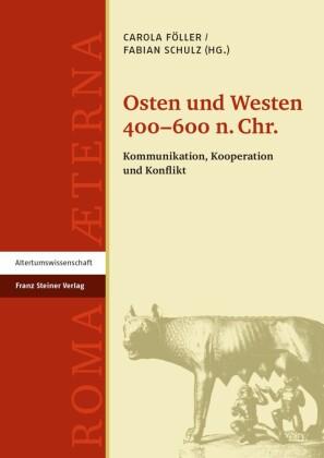 Osten und Westen 400-600 n. Chr.