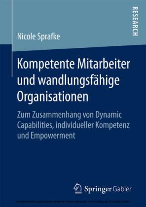 Kompetente Mitarbeiter und wandlungsfähige Organisationen