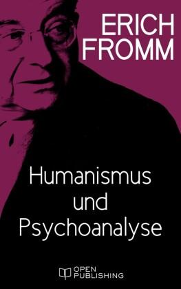 Humanismus und Psychoanalyse