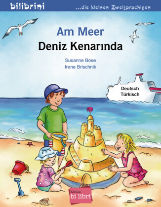 Am Meer, Deutsch-Türkisch;Deniz Kenarinda