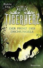 Der Prinz des Dschungels - Tigerherz Cover