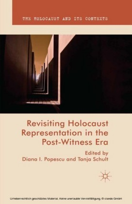 Revisiting Holocaust Representation in the Post-Witness Era