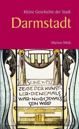 Kleine Geschichte der Stadt Darmstadt