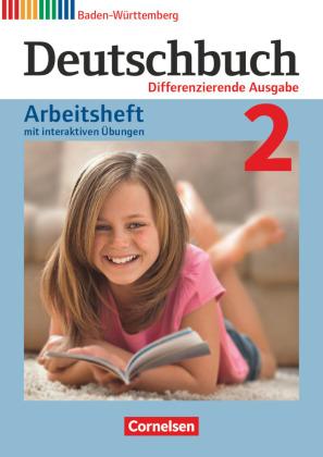 Deutschbuch - Sprach- und Lesebuch - Differenzierende Ausgabe Baden-Württemberg 2016 - Band 2: 6. Schuljahr