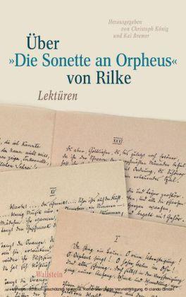 """Über """"Die Sonette an Orpheus' von Rilke"""