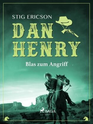 Dan Henry - Blas zum Angriff