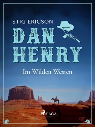 Dan Henry - Im Wilden Westen