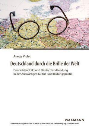 Deutschland durch die Brille der Welt