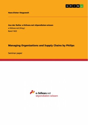 Managing Organizations and Supply Chains by Philips