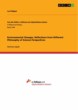 Environmental Changes. Reflections from Different Philosophy of Science Perspectives