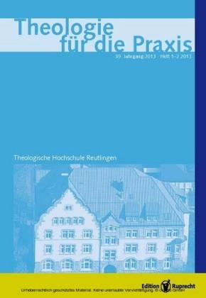 Theologie für die Praxis 2013 - Einzelkapitel