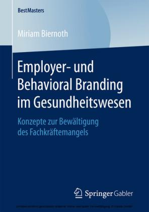Employer- und Behavioral Branding im Gesundheitswesen