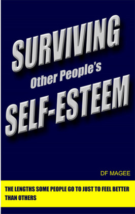 Surviving Other People's Self-Esteem